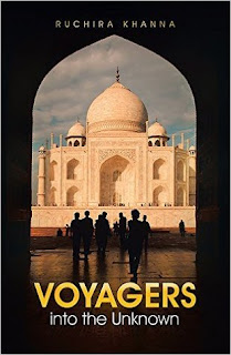 Voyagers into the Unknown by Ruchira Khanna