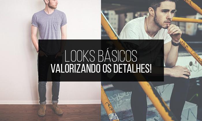Macho Moda - Blog de Moda Masculina  Looks Básicos Masculinos ... 7651d45792