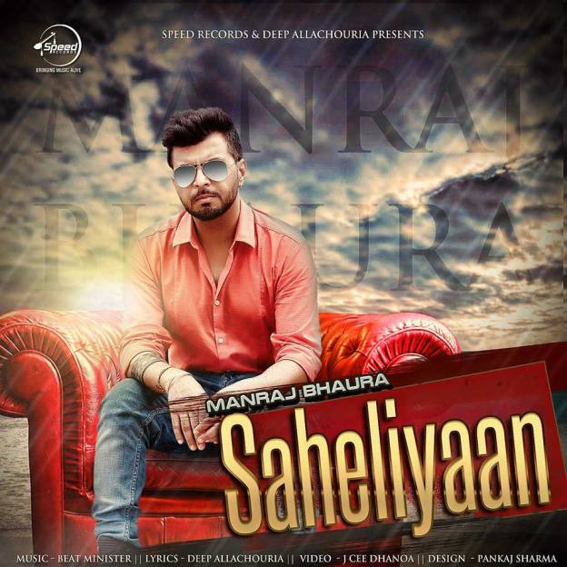 Saheliyaan Hd Video Mp4 Full Song Download by Manraj Bhaura Free