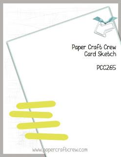 http://papercraftcrew.com/pcc265-sketch-challenge/