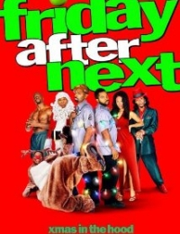 Friday After Next | Bmovies