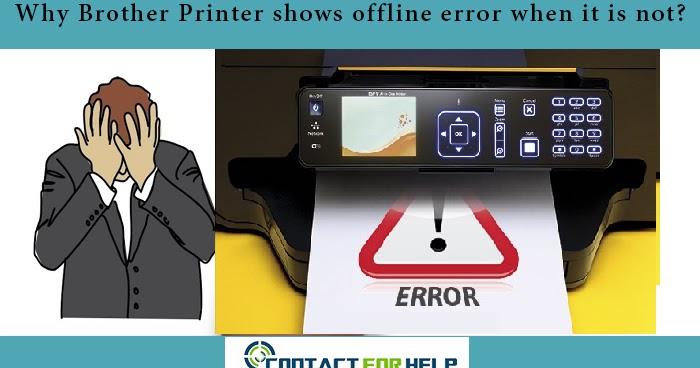 Why Brother Printer shows offline error when it is not?