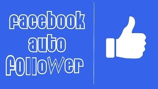 FB-Auto-Follower-App-APK