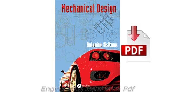 Download Mechanical Design by Antonino Risitano Free Pdf