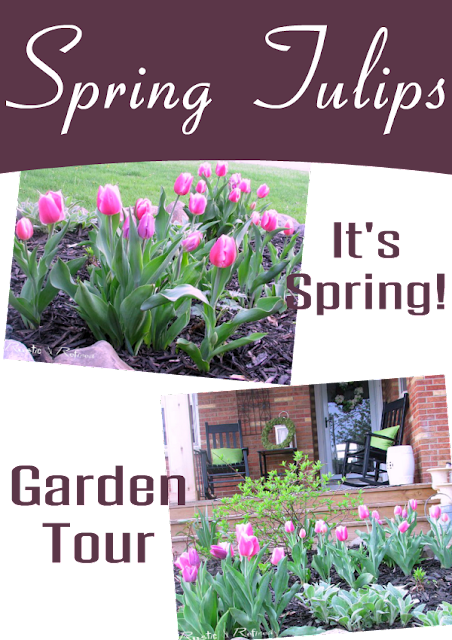 Garden Tour with gorgeous Spring tulips