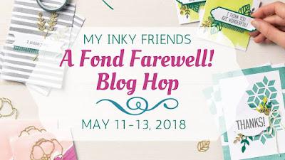 https://myinkyfriends.blogspot.com/2018/02/a-fond-farewell-blog-hop.html