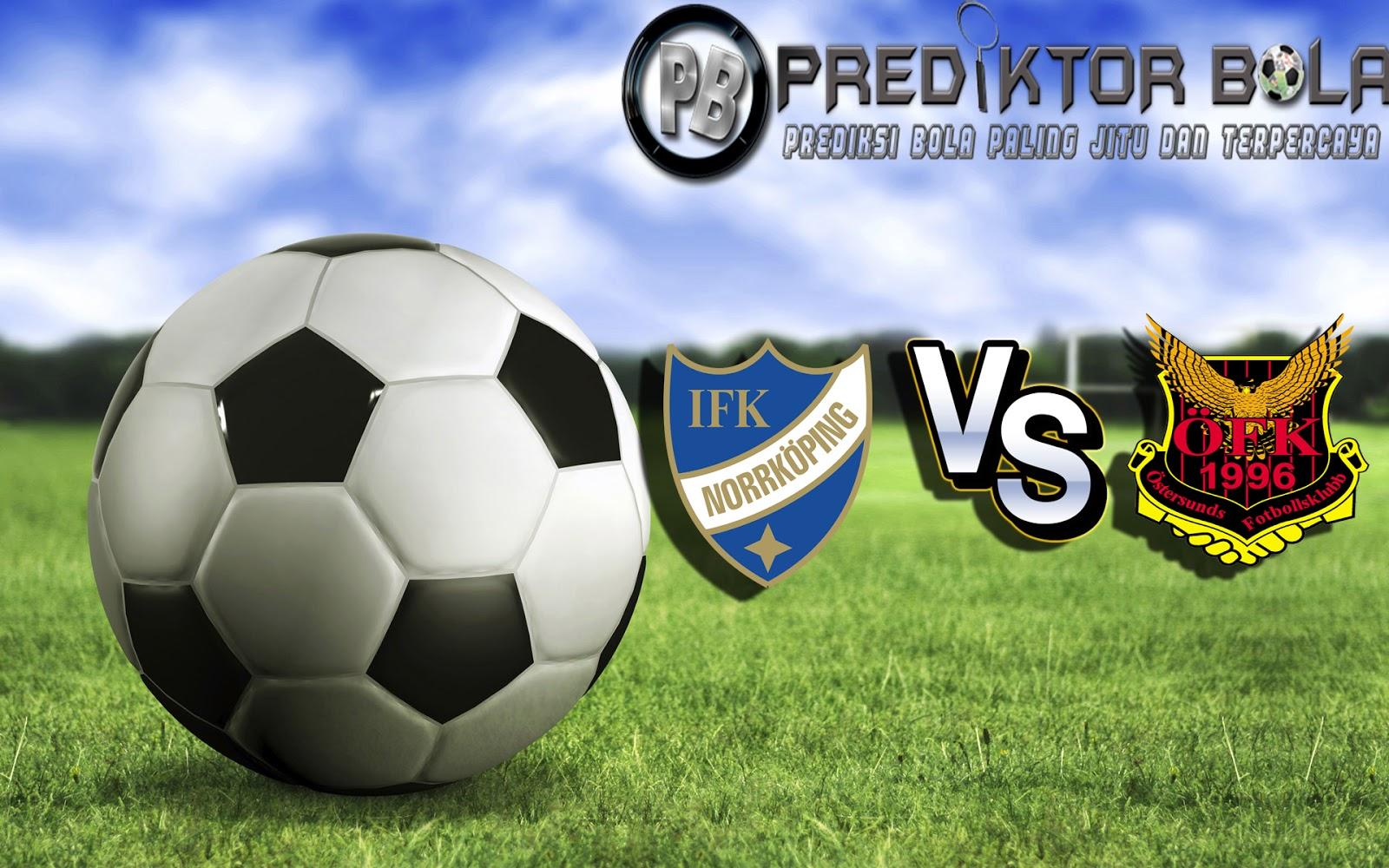 Prediksi IFK Norrkoeping vs Oestersunds FK 16 Juli 2016