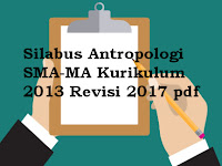 Silabus Antropologi SMA-MA Kurikulum 2013 Revisi 2017 pdf