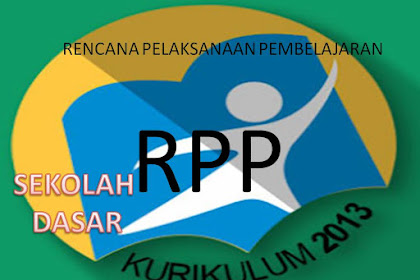 Download RPP Kelas 1 SD/MI Semester 1 Kurikulum 2013 Revisi 2018