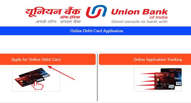 Union Bank में Online ATM Card Apply कैसे करें?