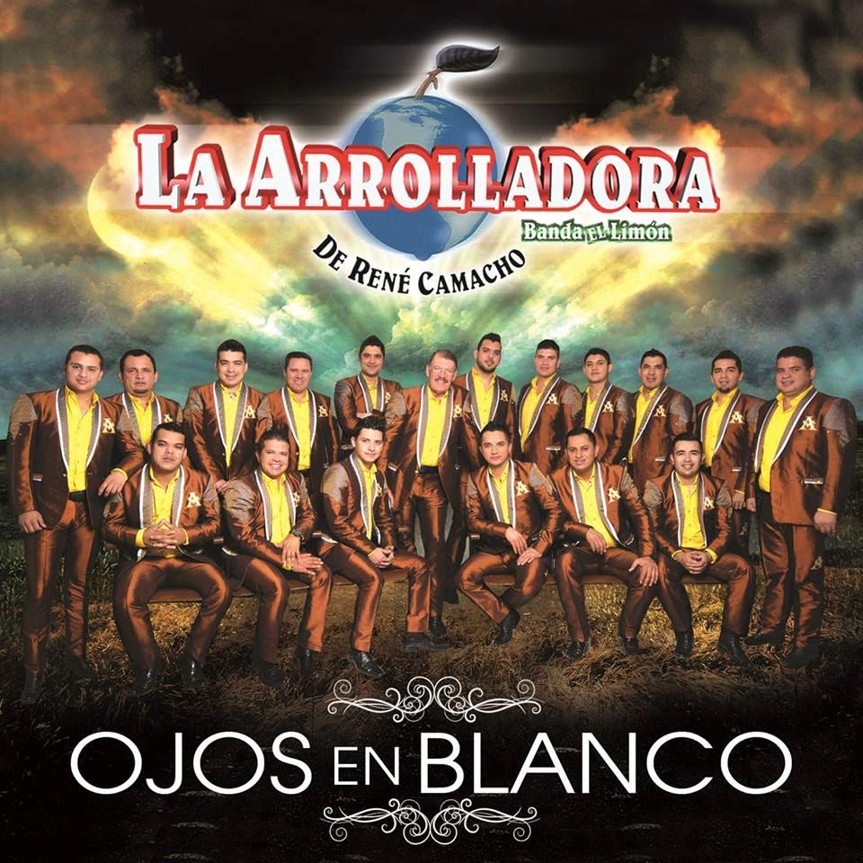 La Arrolladora Banda Limon - Ojos En Blanco (Disco 2015)