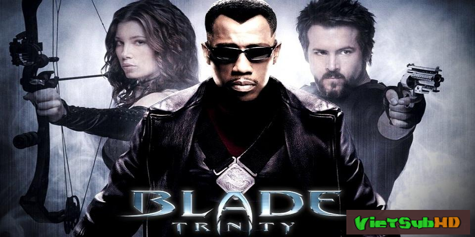 Phim Săn Quỷ 3 VietSub HD | Blade: Trinity 2004