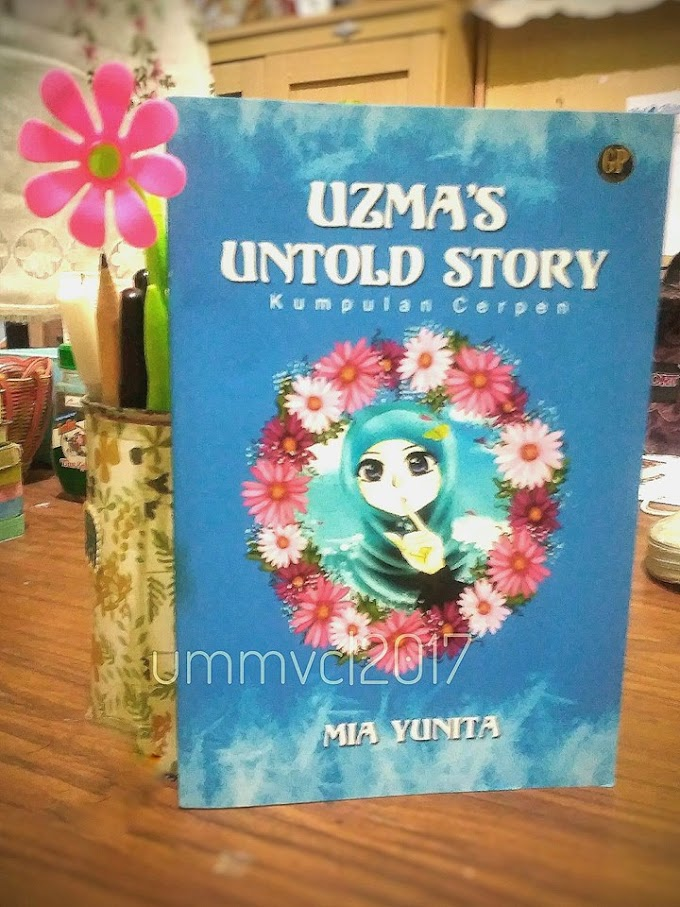 Uzma's Untold Story (Resensi Kumpulan Cerpen)