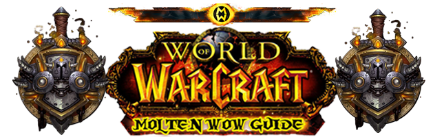 Molten WOW Guide: Molten WOW Guide: World of Warcraft