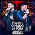 CD Zé Neto e Cristiano – Esquece o Mundo Lá Fora (Ao Vivo) – Deluxe (2018)