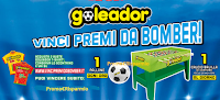 Logo Goleador '' Vinci premi da Bomber'' : 1.800 palloni e 75 calcio balilla