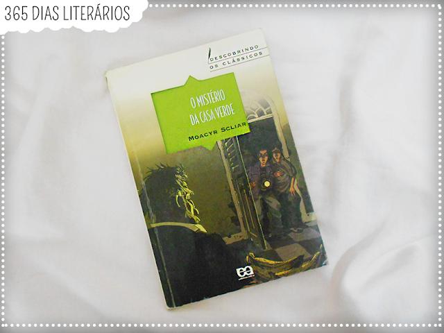 O Mistério da Casa Verde, Moacyr Sliar, Literatura Nacional, TAG Literária,DesafioFãDeLivros