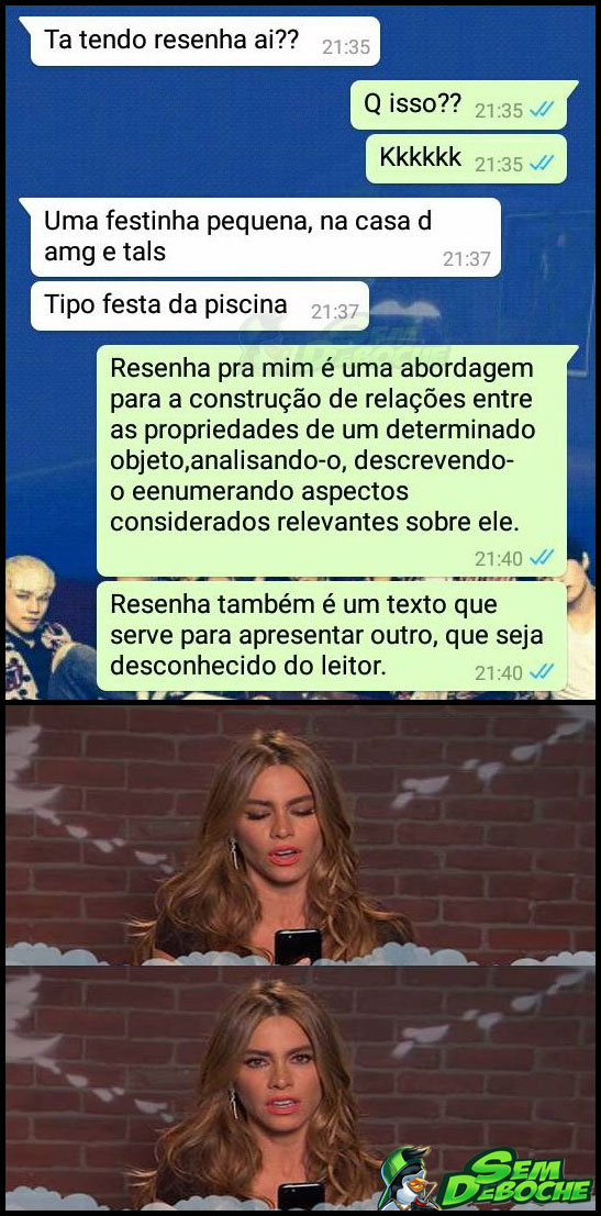 AQUELA EXPLICAÇÃO DESNECESSÁRIA