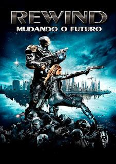Assistir Rewind: Mudando o Futuro Dublado Online HD