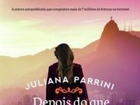 Resenha Nacional Depois do que aconteceu - Depois do que aconteceu # 1 - Juliana Parrini