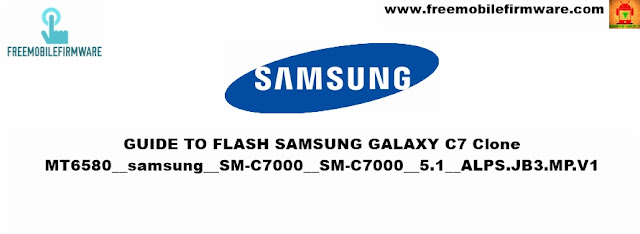 Samsung C7 Clone MT6580__samsung__SM-C7000__SM-C7000__5.1__ALPS.JB3.MP.V1