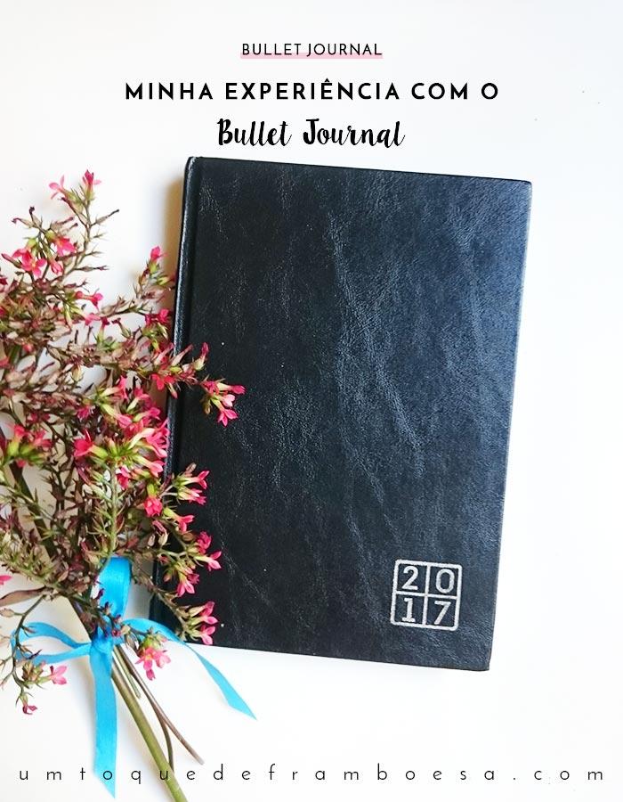 Minha experiência com o Bullet Journal