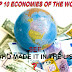 Top Ten Economies in the World - Top 10 Economies List Worldwide