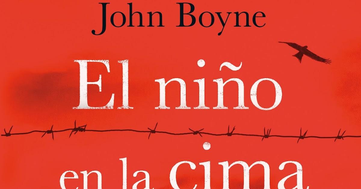 Entre libritos: EL NIÑO EN LA CIMA DE LA MONTAÑA (John Boyne)