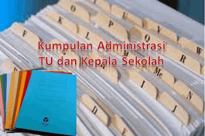 Download Kumpulan Administrasi TU dan Kepala Sekolah Terbaru Lengkap