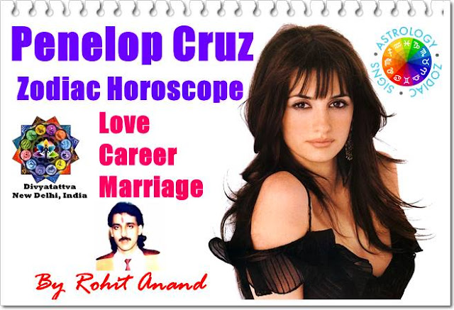 Penelop Cruz, Horoscope, Astrology, Kundli, Kundali, Hollywood Celebrity