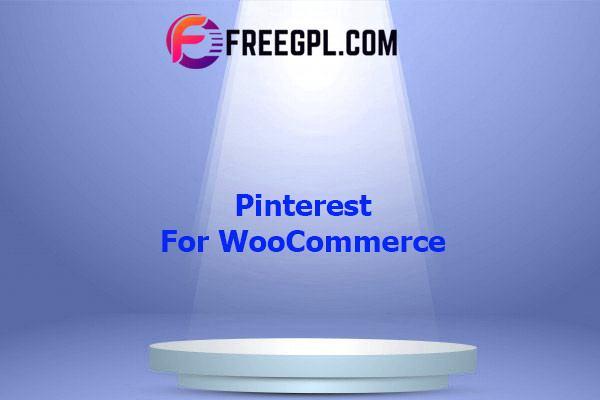 Pinterest for WooCommerce Nulled Download Free