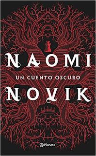 Un Cuento Oscuro -  Naomi Novik