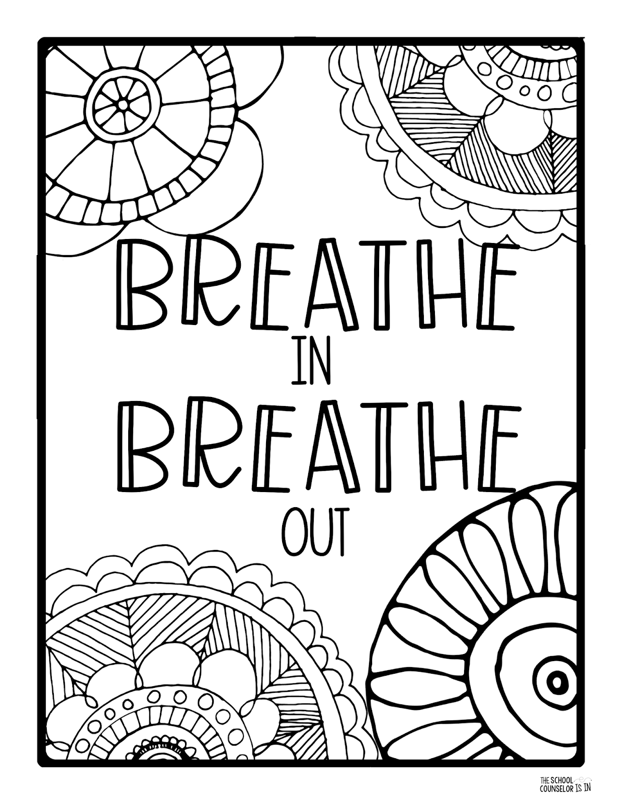 The School Counselor Is In Mindfulness Coloring Sheets
