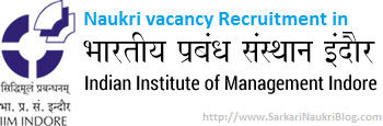 Sarkari Naukri recruitment vacancy-IIM Indore