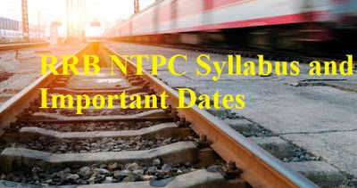 RRB NTPC Syllabus and Important Dates