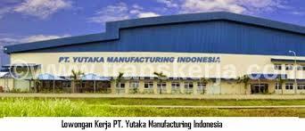 Loker hari Ini Cikarang Bekasi PT Yutaka Mfg Indonesia