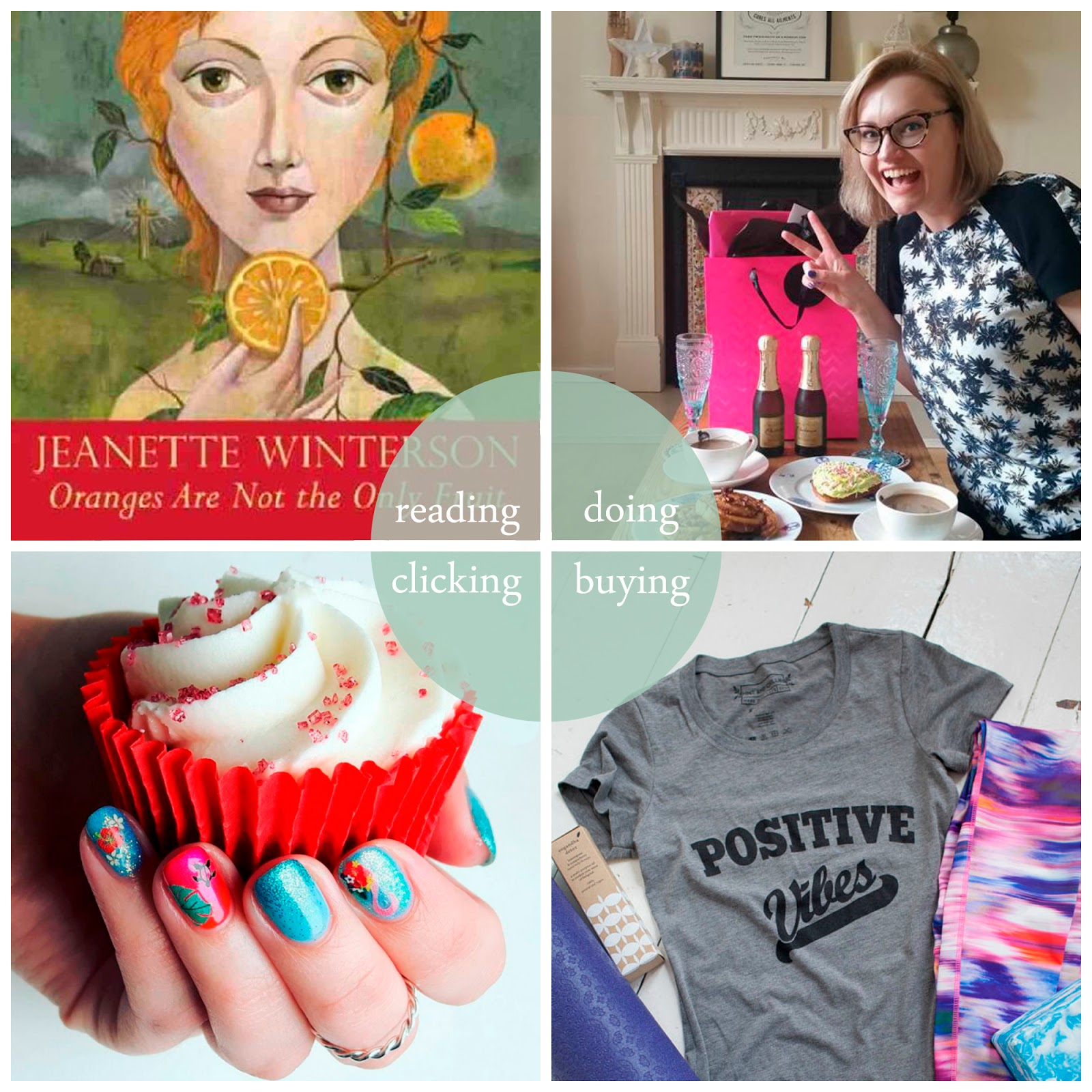 round up, june 2016, best bits, Jeanette Winterson, Oranges Are Not The Only Fruit, birthday, thirty, Mint and Chillies, yoga, positive vibes, positive vibes tshirt, nail art