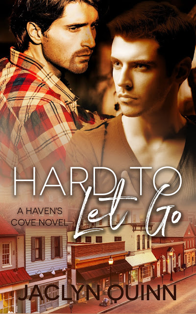 Angsty #BookReview Hard To Let Go by Jaclyn Quinn #MMRomance #Giveaway