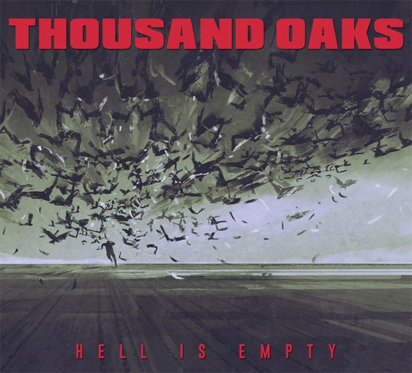 """Thousand Oaks announce new EP """"Hell Is Empty"""""""