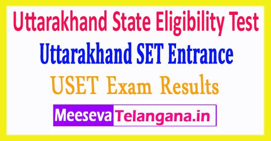 Uttarakhand State Eligibility Test USET Results 2018