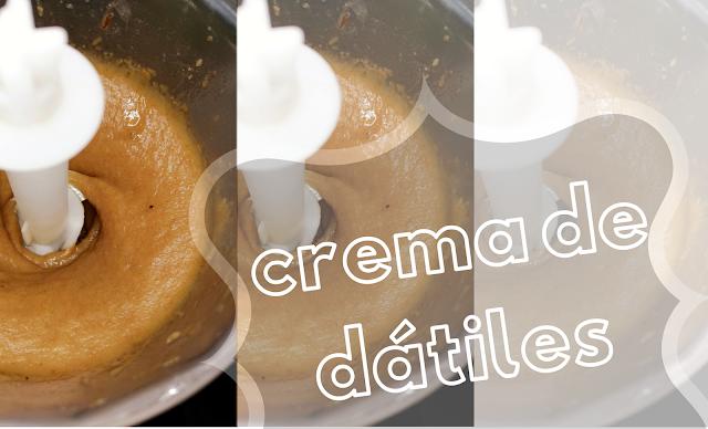 Crema de datiles forma de endulzar sano sin azucar refinada