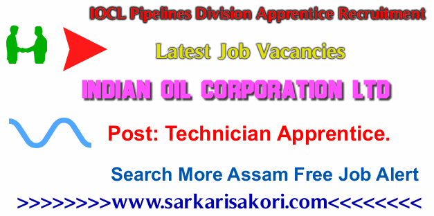 IOCL Pipelines Division Apprentice Recruitment 2017 Technician Apprentice