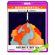 Mercury 13 (2018) WEB-DL 720p Audio Dual Latino-Ingles