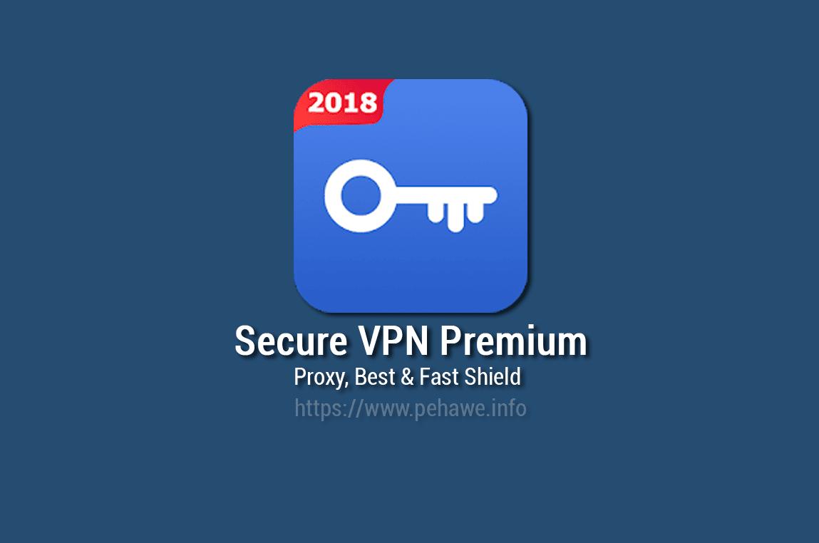 Secure VPN Premium v1.2.5 Apk