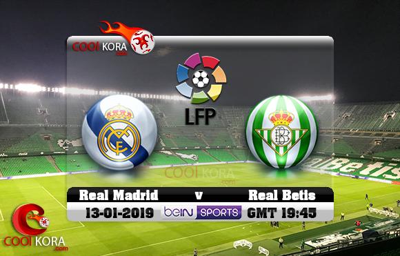 مشاهدة مباراة ريال بيتيس وريال مدريد اليوم 13-1-2019 في الدوري الأسباني