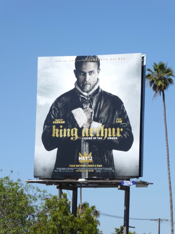 Charlie Hunnam King Arthur Legend of the Sword billboard