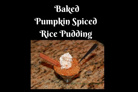 Baked Pumpkin Spiced Rice Pudding