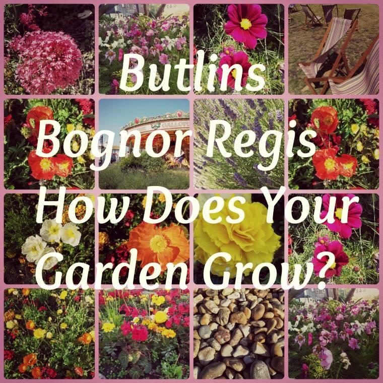 Butlins Bognor Regis : How Does Your Garden Grow?
