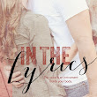 Cover reveal and Giveaway: In the Lyrics by Nacole Stayton!