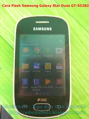 Cara Flash /Instal Ulang Samsung Galaxy Star Duos GT-S5282